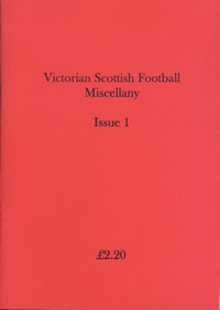 Victorian Scottish Football Miscellany.