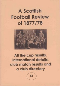 A Scottish Football Review of 1877/78.
